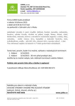 Firma JUKKA bude prodávat v sobota 14.března 2015 v době od 8