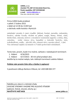 Firma JUKKA bude prodávat v pátek 17.dubna 2015 v době od 12