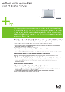 Vertikální skener s pr hledným víken HP Scanjet 4670vp