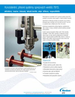 Konzistentní, přesné systémy sprejových ventilů 781S.