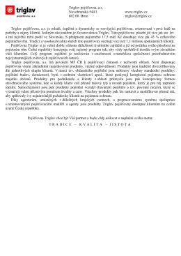 Triglav pojišťovna, a.s. Novobranská 544/1 www.triglav.cz 602 00