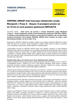 TISKOVÁ ZPRÁVA 23.3.2015 CENTRAL GROUP mění koncepci