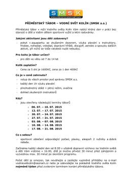PŘÍMĚSTSKÝ TÁBOR – VODNÍ SVĚT KOLÍN (SMSK a.s.)