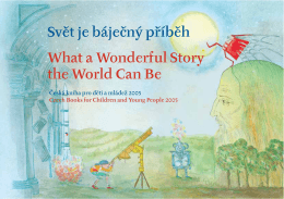 Svět je báječný příběh What a Wonderful Story the World Can Be