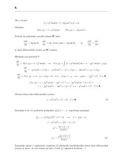 Jde o rovnici (1 + y 2 sin 2x) + (−2y cos 2 x)y Označme M(x, y)=1+ y2