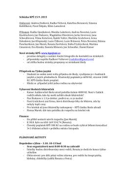 Schůzka KPŠ 15.9. 2015 Omluveni: Andrea Dutková, Radka