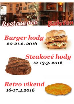 Burger hody Steakové hody Retro víkend