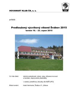 Prodloužený výcvikový víkend Švábov 2015