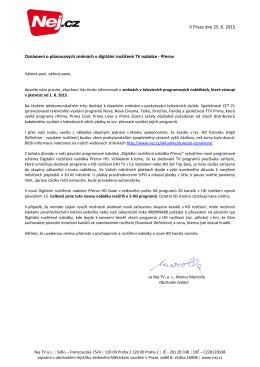 V Praze dne 25. 6. 2015 Oznámení o plánovaných změnách