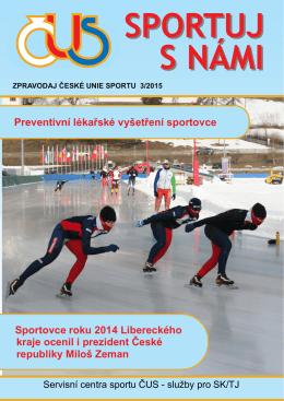 Sportovce roku 2014 Libereckého kraje ocenil i prezident