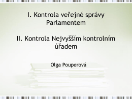 Kontrola vykonávaná NKÚ a parlamentní kontrola