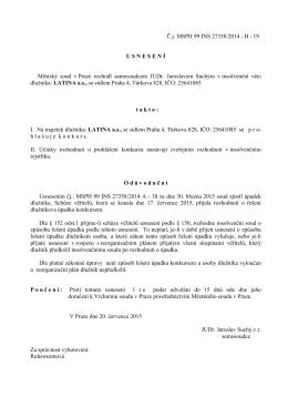 Č.j. MSPH 99 INS 27358/2014 - B - 19 U S N E S E N Í Městský soud