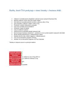 Služby, které ČSA poskytuje v rámci letenky v business třídě:
