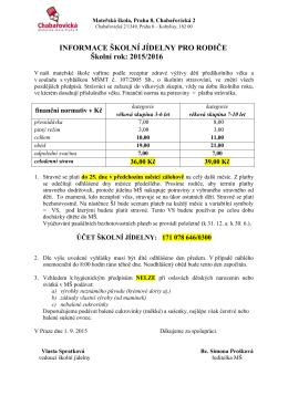 INFORMACE ŠKOLNÍ JÍDELNY PRO RODIČE Školní rok: 2015/2016