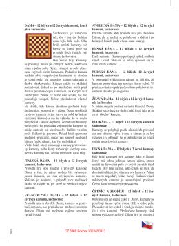 DÁMA – 12 bílých a 12 černých kamenů, hrací plán