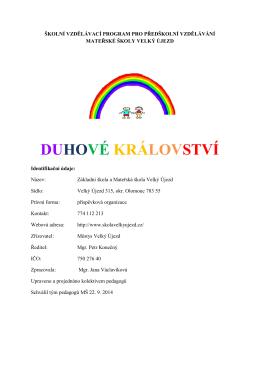 DUHOVÉ KRÁLOVSTVÍ - Škola Velký Újezd