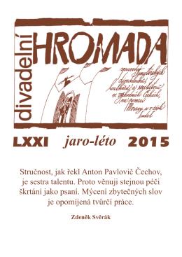 Divadelní hromada (jaro, léto 2015)