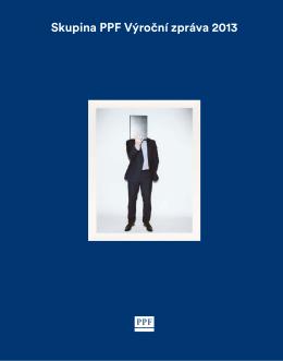 Skupina PPF Výroční zpráva 2013