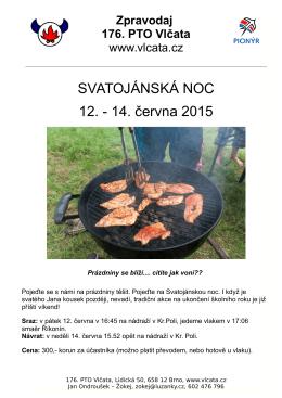 SVATOJÁNSKÁ NOC 12. - 14. června 2015
