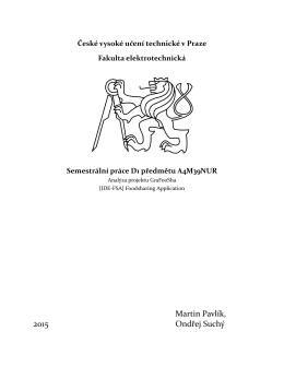 Martin Pavlík, 2015 Ondřej Suchý - České vysoké učení technické v