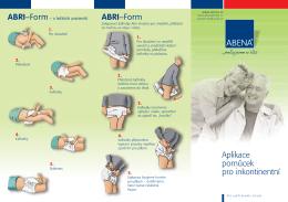 Aplikace pomůcek pro inkontinentní ABRI–Form