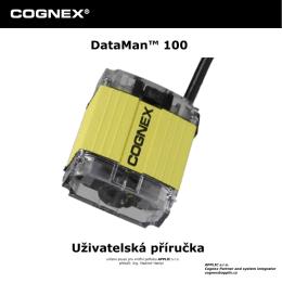 COGNEX® DataMan™ 100 Uživatelská příručka