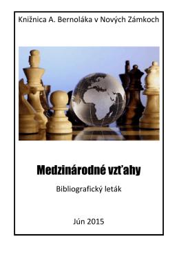 Medzinárodné vzťahy, 2015 - Knižnica Antona Bernoláka