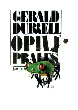 Durrell, Gerald - Opilý prales