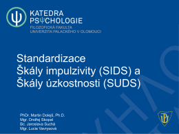 (SIDS) a Škály úzkostnosti (SUDS)