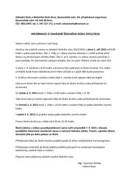 INFORMACE O ZAHÁJENÍ ŠKOLNÍHO ROKU 2015/2016