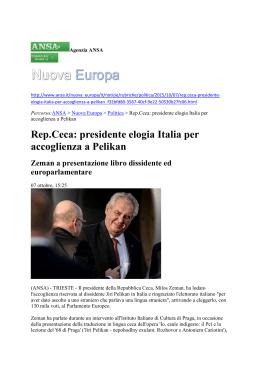Rep.Ceca: presidente elogia Italia per accoglienza a Pelikan Zeman