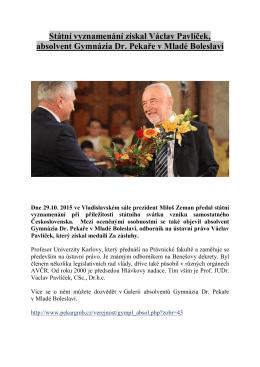 Státní vyznamenání získal Václav Pavlíček