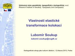 Vlastnosti elastické transformace kolokací Lubomír Soukup lubomir