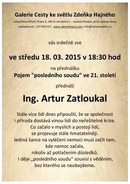 Ing. Artur Zatloukal - Galerie Cesty ke světlu