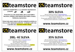 30% SLEVA www.teamstore.cz 200,- Kč SLEVA