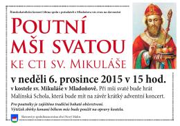 ke cti sv. Mikuláše v neděli 6. prosince 2015 v 15 hod.