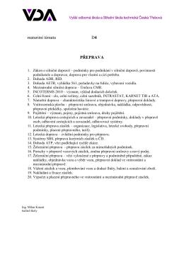 maturitní témata D4 PŘEPRAVA - Vyšší odborná škola a Střední
