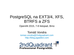 PostgreSQL na EXT3/4, XFS, BTRFS a ZFS
