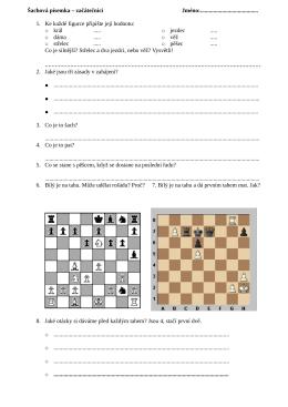 Šachová písemka – začátečníci Jméno:........................................ 1. Ke