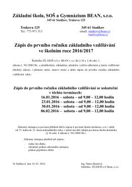 Základní škola, SOŠ a Gymnázium BEAN, s.r.o. Zápis do prvního