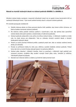 Přečtěte si pozorně návod na montáž stolových desek na tuto