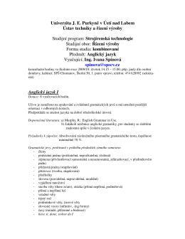 Univerzita J. E. Purkyně v Ústí nad Labem Ústav techniky a řízení