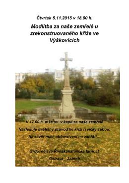 Modlitba za naše zemřelé u zrekonstruovaného kříže ve Výškovicích