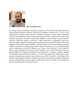 RNDr. Jan Svoboda, Ph.D Jsem členem ČSAC se zkušenostmi s