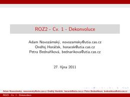 ROZ2 - Cv. 1 - Dekonvoluce