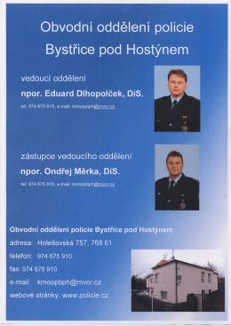 Vedeni OOP Bystřice pod Hostýnem + územně odpovední policisté