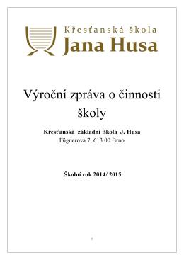 Výroční zpráva 2014/2015 - Křesťanská škola Jana Husa