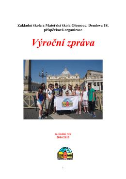 0.Výroční zpráva 2014-2015 - ZŠ a MŠ Olomouc, Demlova 18