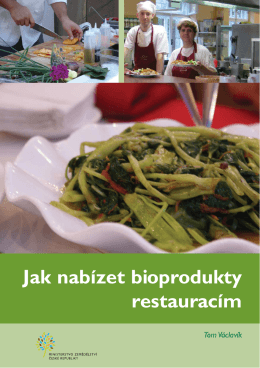 Jak nabízet bioprodukty restauracím - AGRO - ENVI