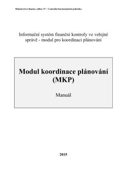 Modul koordinace plánování (MKP)